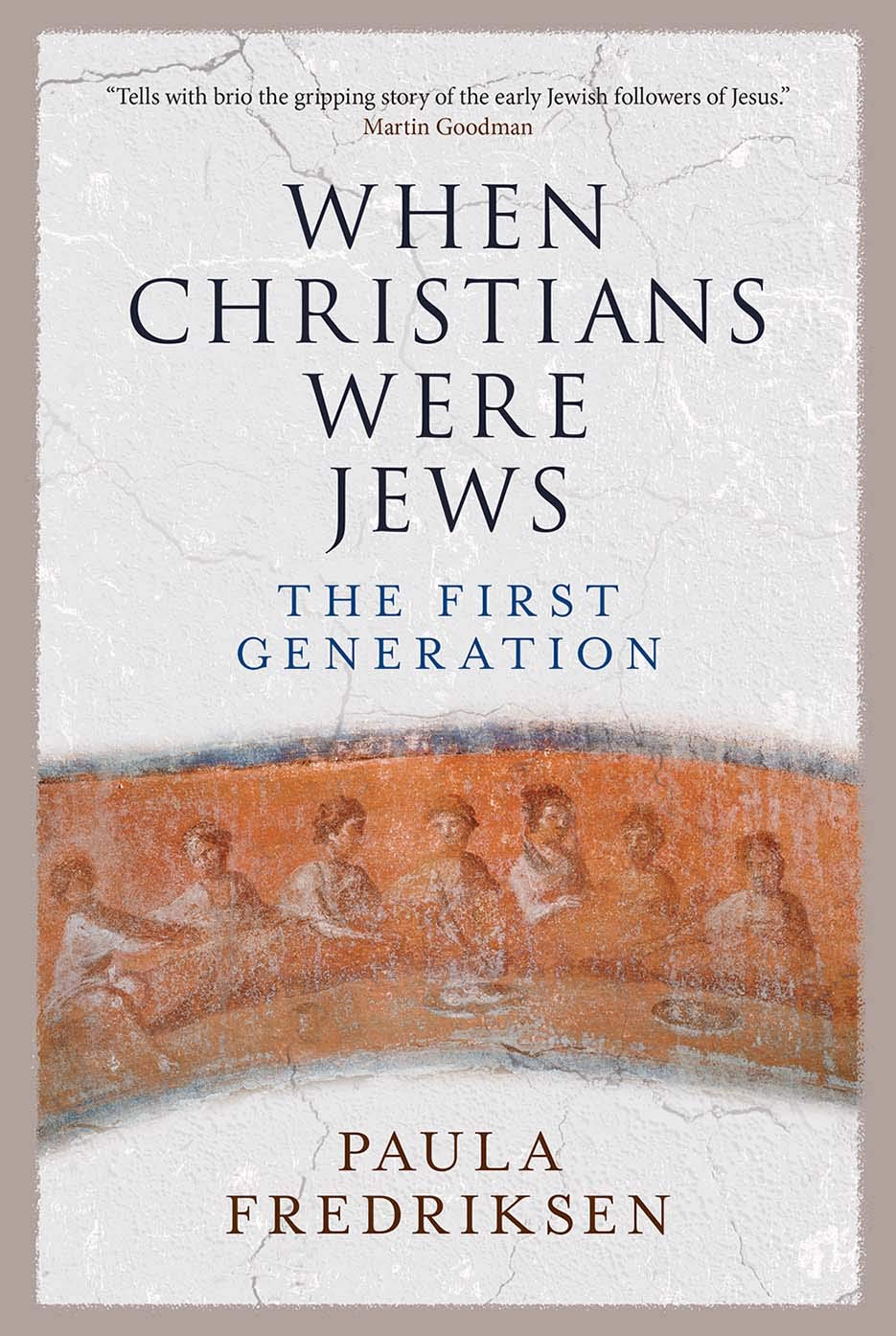cover of When Christians Were Jews